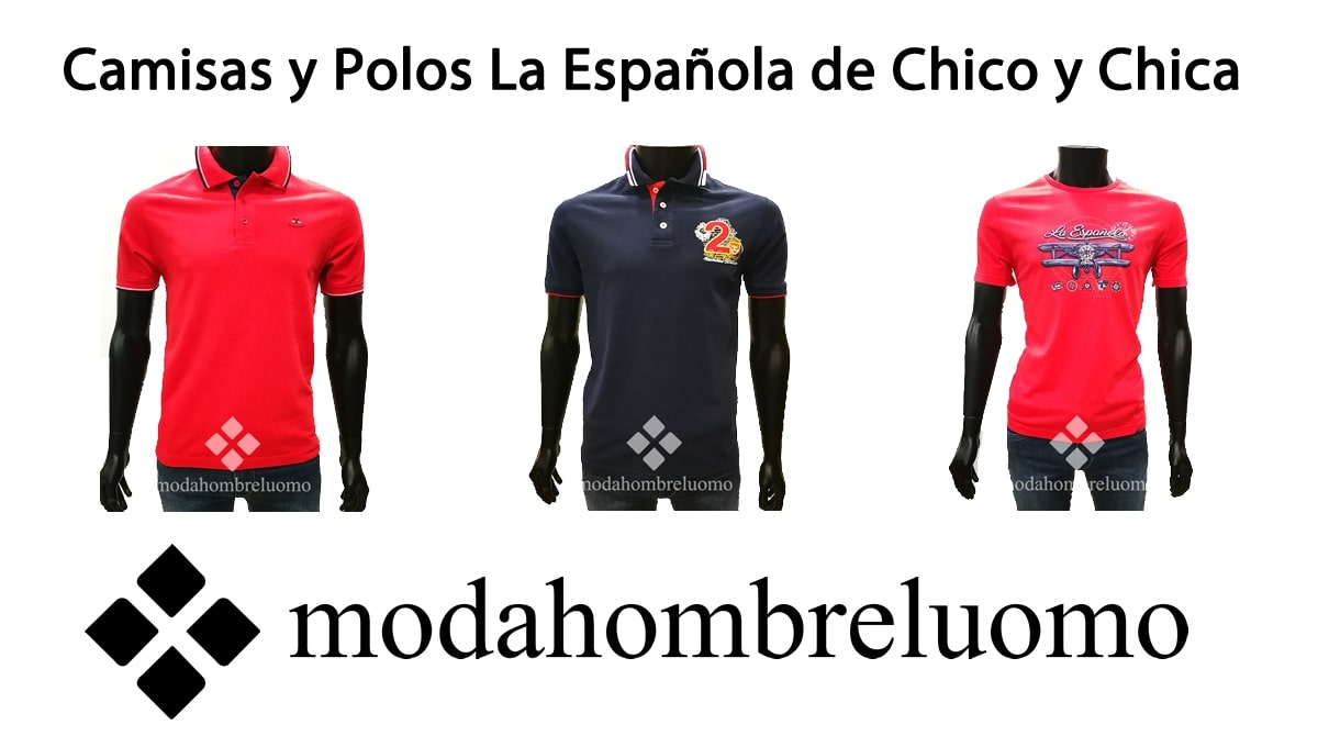 camisas y polos la española de hombre y mujer